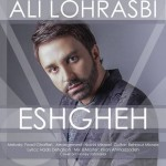 Ali Lohrasbi Called Eshgheh