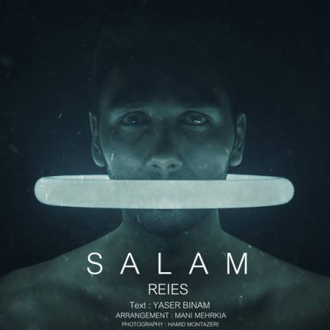 Yaser Binam Called Salam Reies