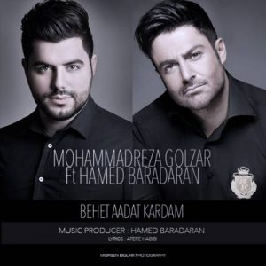 Mohammadreza Golzar And Hamed Baradaran Called Behet