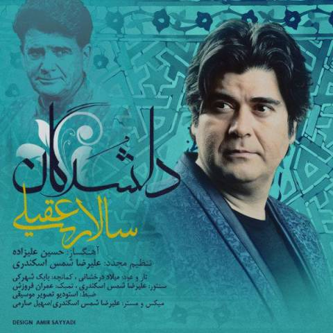 Salar Aghili Called Delshodegan