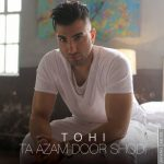 Hossein Tohi Called Ta Azam Door Shodi